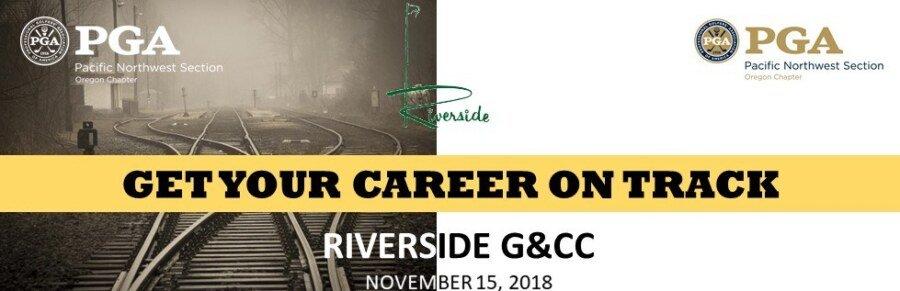 Get Your Career On Track @ Riverside G&CC   Salem   Oregon   United States
